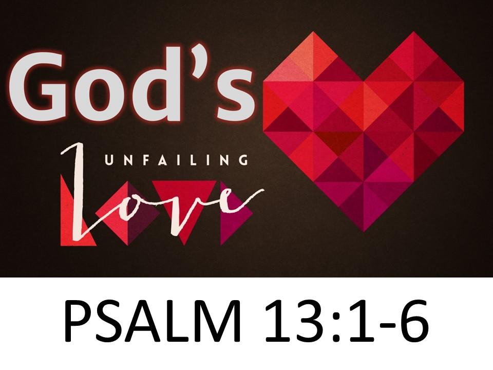 """God's Unfailing Love"""