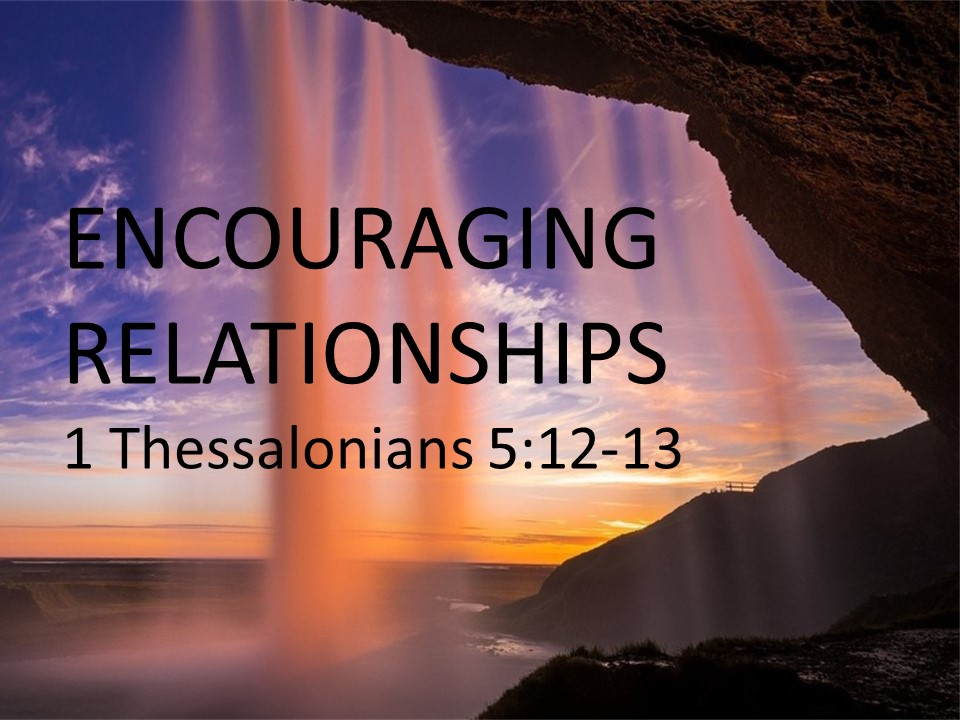 """Encouraging Relationships"""