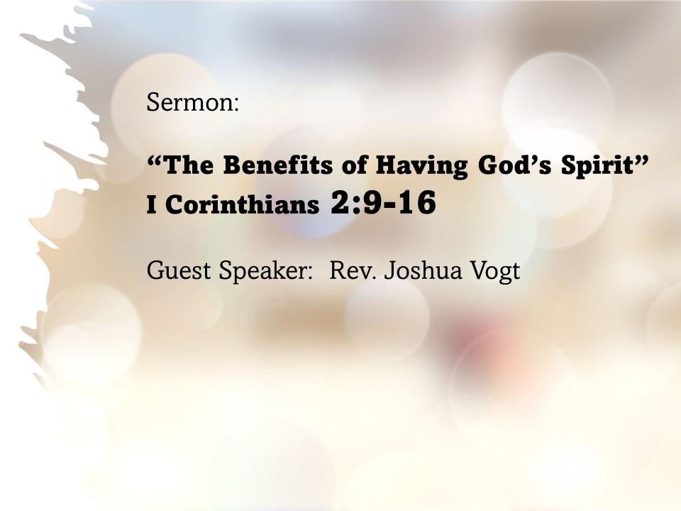 """The Benefits of Having God's Spirit"""