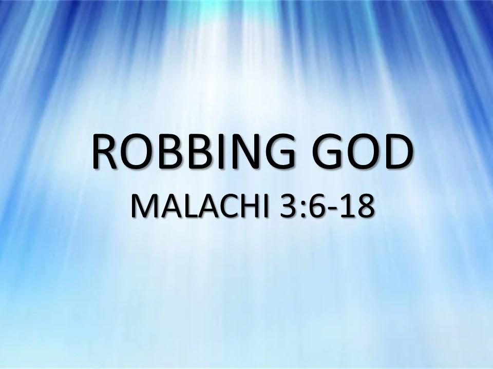 """Robbing God"""